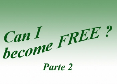 Can I become free ? (part 2)
